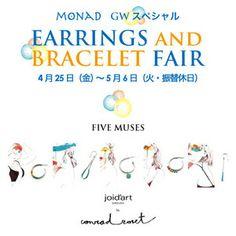 Golden Week 2014 Special - Earrings & Bracelet Fair featuring Five Muses - joid'art by Conrad Roset