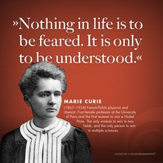 Marie Curie on life.