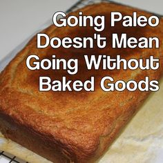 Going Paleo Doesn't Mean Going Without Baked Goods - Awesome collection of recipes that have been tested, tried and devoured! From SistersRaisingSisters.com