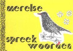 Merelse spreekwoorden met heel klein boekseltje.