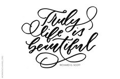 Truly, life is beautiful. #quote #lds