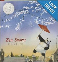Zen Shorts (Caldecott Honor Book): Jon J Muth, Jon J. Muth: There are a series of these. This is a beautiful picture book that tells traditional Chinese folk tales. It is VERY Buddhist and is a good way to discuss Buddhism on a child's level and compare to our Bible stories and the hope we have in Christ.
