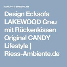 Design Ecksofa LAKEWOOD Grau mit Rückenkissen Original CANDY Lifestyle   Riess-Ambiente.de