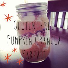 Recipe: Gluten Free Pumpkin Granola Parfait