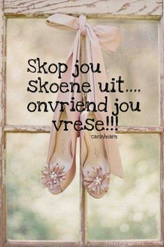 Vrese Afrikaans Quotes, Qoutes, Gratitude Journals, South Africa, Prayers, Wisdom, Motivation, Creative, Ideas