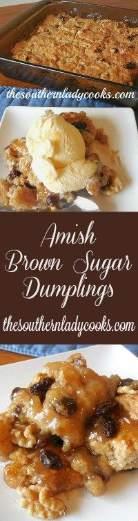 The Southern Lady Cooks Amish Brown Sugar Dumplings