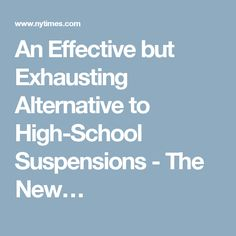 An Effective But Exhausting Alternative >> 36 Best In School Suspension Images Messages Truths Words
