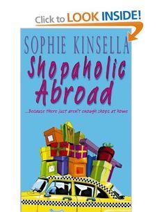 Shopaholic Abroad: Amazon.co.uk: Sophie Kinsella: Books