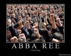 Abba Ree I Can Fryyy!