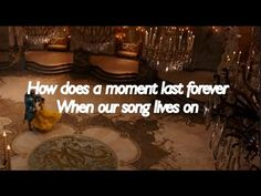 How Does a Moment Last Forever - Celine Dion [Lyrics] Beauty and the Beast