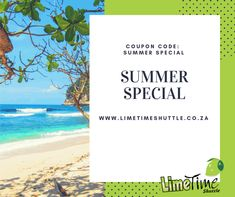 """Great Summer Special !! Get R20.00 off all online bookings. Click here to book online   . Insert Coupon Code """"SUMMER SPECIAL"""" (only valid for online bookings) #limetimeshuttle #summerspecial"""
