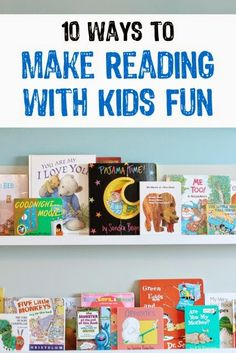 10 great ways to make reading with kids more fun from playpartypin.com