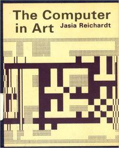 Computer in Art: Jasia Reichardt