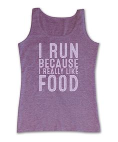 Look at this Heather Neon Purple 'Because I Like Food' Tank on #zulily today!