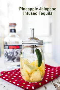 Pineapple Jalapeno Infused Tequila - an easy way to wow your margaritas!