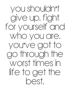 Always fight for yourself!