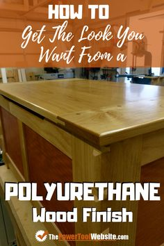 Using polyurethane for your final finish on wood projects is a great way to add luster, and durable long lasting protection. But it may not always end up just right after several coats are applied. Here's how  you can control the final look, which is done by increasing or decreasing the gloss level. I'll explain in detail. | The Power Tool Website | #polyurethanefinish #woodfinishes Easy Wood Projects, Easy Woodworking Projects, Fine Woodworking, Furniture Plans, Furniture Making, Diy Furniture, Wipe On Poly, How To Apply Polyurethane, Tool Website