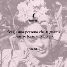 *********Choose a person who looks at you as if you were a spell Poem Quotes, Words Quotes, Best Quotes, Poems, Sayings, Italian Phrases, Im A Dreamer, Life Philosophy, Talk To Me