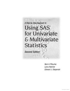 A Step-by-Step Approach to Using SAS for Univariate & Multivariate Statistics