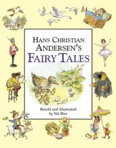 Hans Christian Andersen's Fairy Tales by Hans Christian Andersen, Hardcover Good Books, My Books, Andersen's Fairy Tales, Biro, Hans Christian, Thinking Day, Retelling, Great Stories