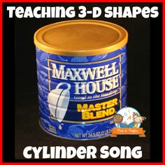 Simple Cylinder Song for Teaching Shapes in Preschool and Kindergarten Shape Activities Kindergarten, Preschool Lesson Plans, Preschool Activities, Math For Kids, Fun Math, Early Childhood Activities, Creative Curriculum, Math Facts, 3d Shapes