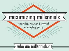 The Who, How and Why of Managing Gen Y [INFOGRAPHIC]