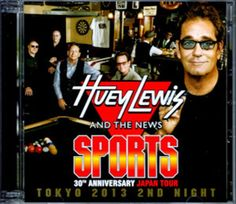 Huey Lewis and the News/Tokyo,Japan 10.8.2013 CD Sports 30th Anniversary Tour