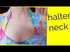 Halter neck cutting and stitching in hindi - YouTube