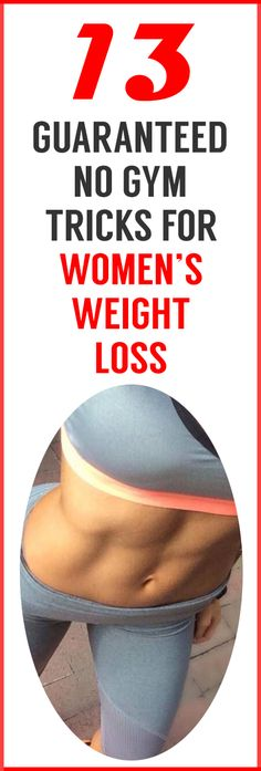 WOW! These 13 Incredible NO-GYM Tips To Lose Weight Are Perfect For Busy Women!