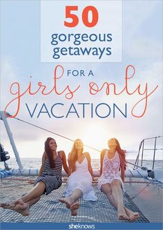 50 Girls' Trips You Can Take in the United States — No Passport Required Gorgeous getaways for girlfriends … travel destinations for you and the [. Girls Vacation, Need A Vacation, Vacation Places, Vacation Destinations, Vacation Trips, Dream Vacations, Vacation Spots, Places To Travel, Places To Go