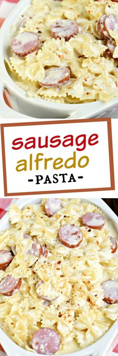 Creamy, Sausage Alfredo Pasta is a quick and versatile dinner recipe that is on the table in under 30 minutes!