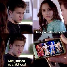 Don't worry Toby, Miley ruined my childhood too! LOL, Funny!
