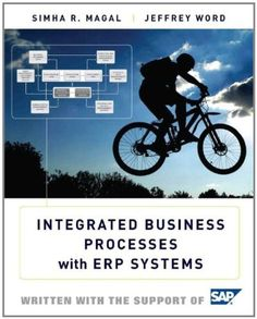 test bank for Integrated Business Processes with ERP Systems Edition test bank for Integrated Business Processes with ERP Systems Edition Edition author:by Simha R. Magal, Jeffrey Word type:Test bank /题库 format:word/zip All chapter include Enterprise System, In Case Of Emergency, Computer Technology, What To Read, Book Publishing, Integrity, Case Study, Textbook, Ebooks
