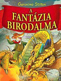 A Fantázia Birodalma könyv - Dalnok Kiadó Zene- és DVD Áruház - Gyerekkönyvek és ifjúsági könyvek - Gyermekregény