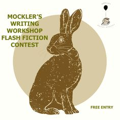The Rusty Toque and Mockler's Writing Workshop Present the 2017 Flash Fiction Contest for Emerging Writers - Free to Enter!