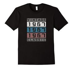 Mens Adult Vintage Classic 1967-50th Birthday Gift T-shir... https://www.amazon.com/dp/B076VD3Z2G/ref=cm_sw_r_pi_dp_x_UtA8zbNSGSZNG