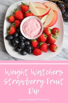 Weight Watchers Strawberry Fruit Dip - this dip tastes great with pineapple, apples, strawberries, grapes and more! Low Calorie Fruits, Healthy Fruits, Weight Watchers Chicken, Weight Watchers Desserts, Ww Desserts, Healthy Desserts, Healthy Dips, Strawberry Fruit Dips, Ww Recipes