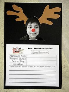 My students are going to apply for positions as reindeer.  I made my own application for them to fill out and they'll make antlers to complete the look.  The students will write, cut, and paste.