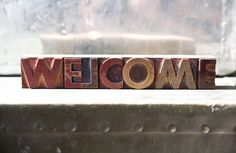 Vintage Wood Letterpress - Welcome