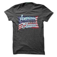 American Classic 1962 T-Shirts, Hoodies. VIEW DETAIL ==► https://www.sunfrog.com/Birth-Years/American-Classic-1962-1m3m.html?41382