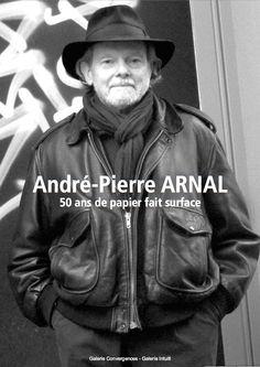"""Catalogue d'exposition // Catalogue d'artiste > André-Pierre Arnal - """"50 ans de papier fait surface"""" - Mars.2013 - 10€ Surface Art, Catalogue, 2013, Mars, 50 Years Old, Radiation Exposure, Stone, Artist, Paper"""