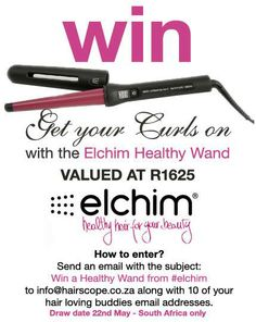 COMPETITION CLOSED #WIN this #Elchim Healthy Wand with Hair & Beauty Scope. www.hairscope.co.za  SA Residents only.