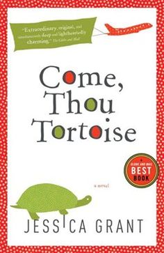 Come, Thou Tortoise.  Not so much