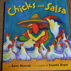 Chicks and Salsa is super silly kid's book and making salsa is a great literacy connection for kids #salsa  - Creative Connections for Kids