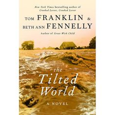 Country Living Magaine's 5 Must-Read New Books About Mississippi: #3 is The Tilted World (William Morrow, 2013) by English professors/husband & wife team Beth Ann Fennelly (a regular Country Living contributor) & Tom Franklin. The story is set in the Delta at the time of the 1927 flood, a huge disaster for the state. | University of Mississippi College of Liberal Arts