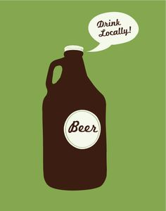 Growler Beer Screen Print Poster - Drink Locally $20.00