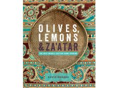 Olives, Lemons & Za'atar — Off the Shelf #CookBook