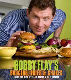 Bobby Flay's Burgers, Fries, and Shakes by Bobby Flay, Stephanie Banyas & Sally Jackson on iBooks