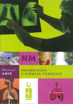 Neumología y cirugía torácica / dirección editorial, Jaime Campos Pavón ... [et al.]. Academia de Etudios MIR, D.L. 2013
