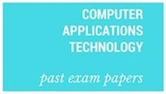 Old matric papers Computer Application Technology Past Exam Papers, Past Exams, Final Exams, Index Page, Bookmark This Page, Business Studies, Economics, Told You So, Technology